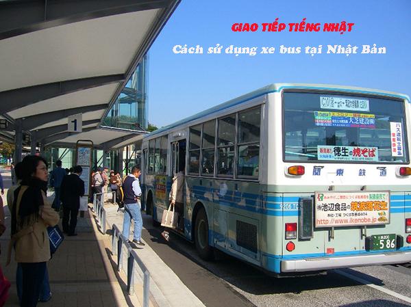 Một số mẫu câu giao tiếp tiếng Nhật khi đi xe bus tại Nhật Bản